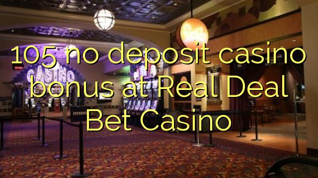 real deal bet casino no deposit bonus