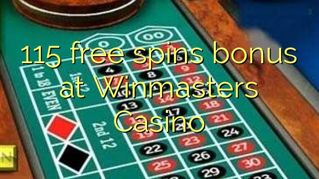 115 मुक्त Winmasters कैसीनो में बोनस spins