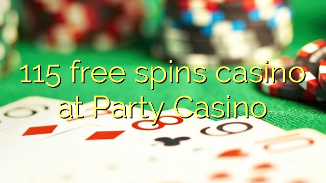 115 zdarma točí kasino v Party Casino