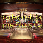 115 no deposit bonus at Prime Slots Casino