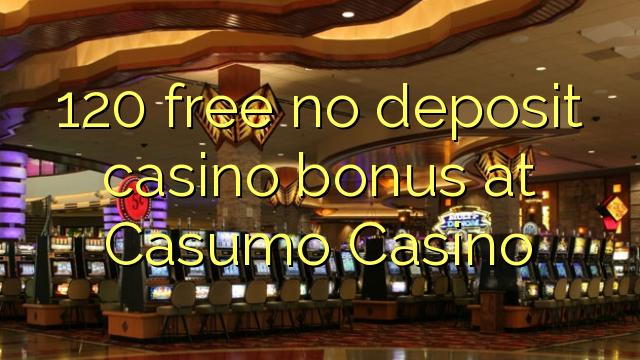 120 ngosongkeun euweuh bonus deposit kasino di Casumo Kasino