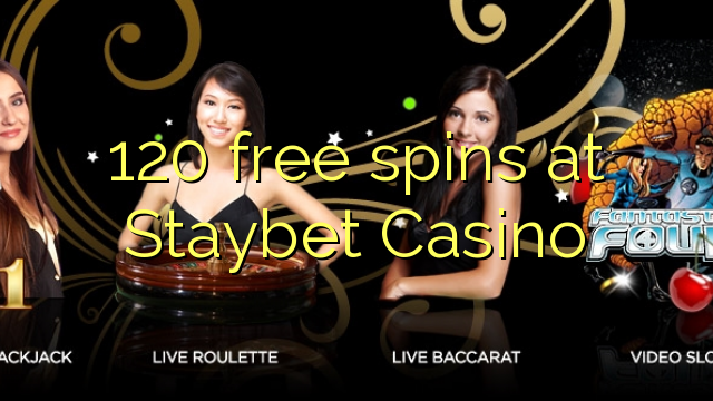 spins озод 120 дар Staybet Казино