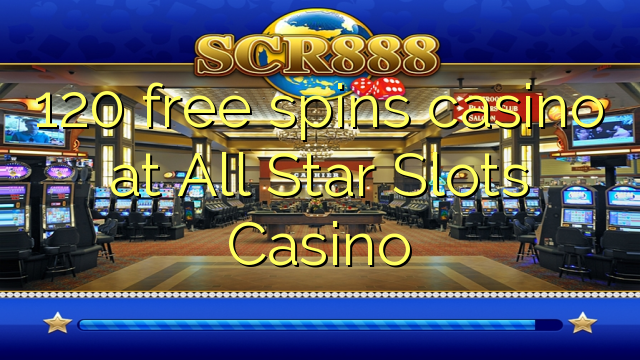 Online Casino Promotion 120 Free Spins