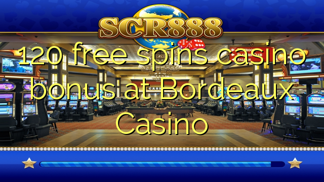 casino bordeaux bonus code