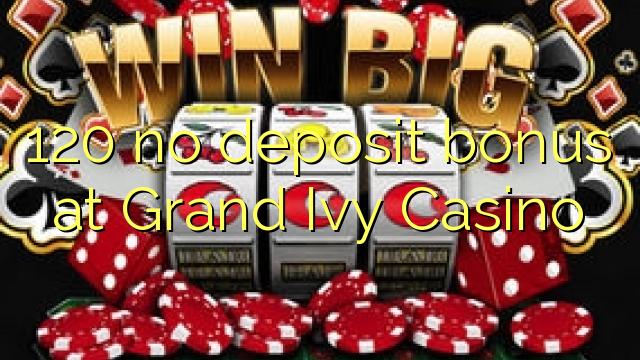 bonus code for grand ivy casino