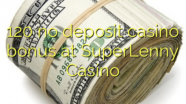 superlenny casino bonus code