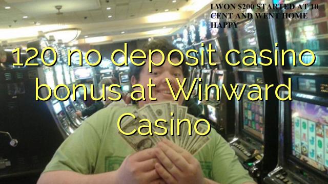 120在向風賭場沒有存款賭場獎金