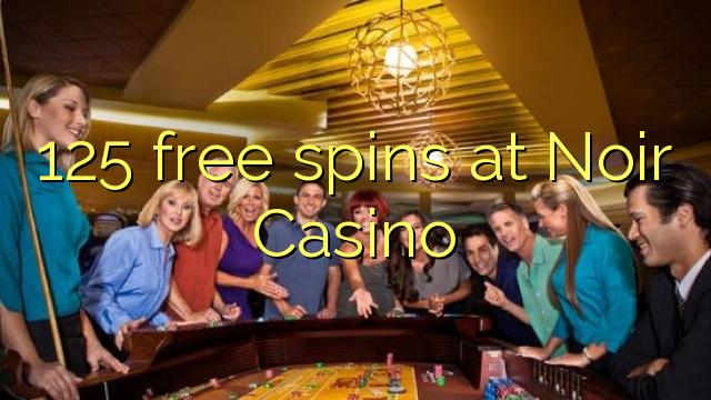 125 rotiri gratuite la Casino Noir