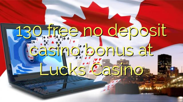 Lucks Casino'da 130 pulsuz depozit casino bonusu yoxdur
