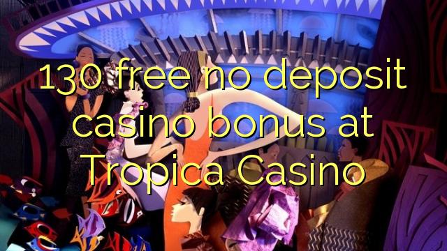Tropica Casino No Deposit Bonus