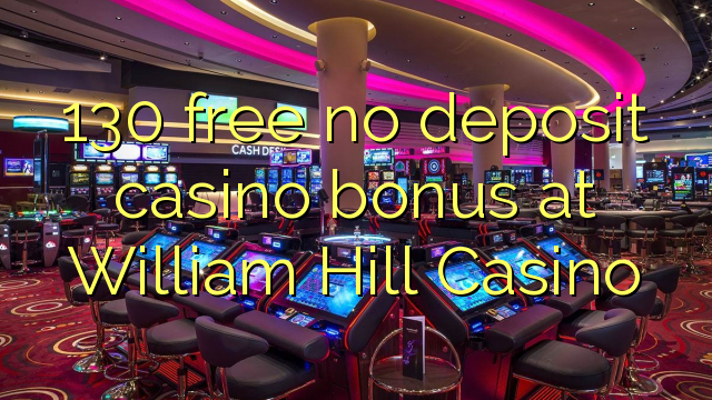 online william hill casino free