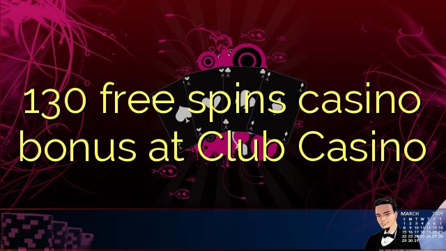 130 gratis spins casino bonus på Club Casino