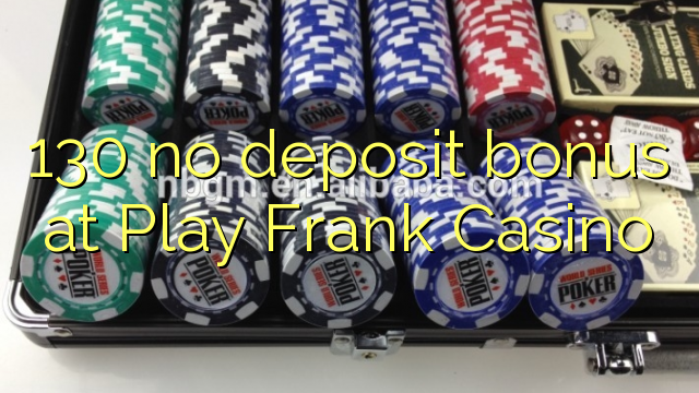 play frank casino no deposit bonus