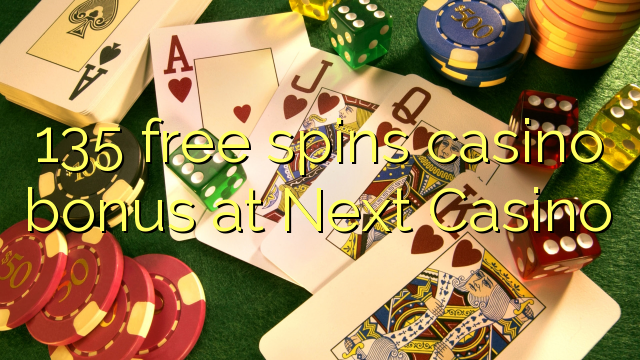 135 bébas spins bonus kasino di salajengna Kasino