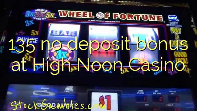 no deposit bonus codes for high noon casino
