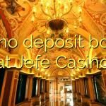 135 no deposit bonus at Jefe Casino