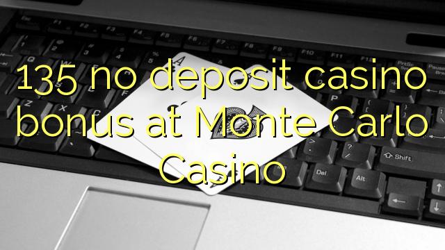 135 нест пасандози бонуси казино дар Монте Карло Казино