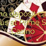 135 no deposit casino bonus at Prime Slots Casino