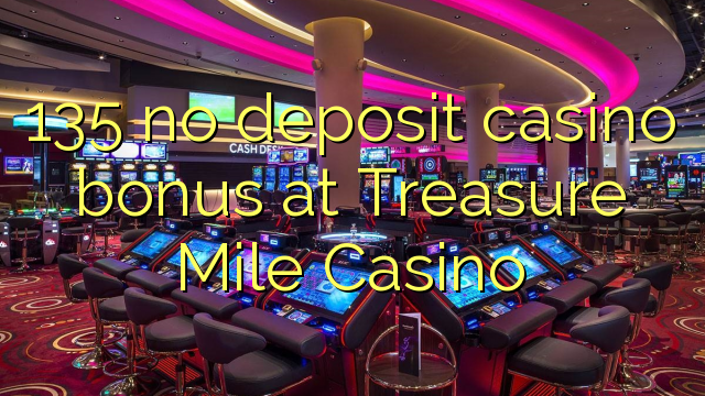 bonus code treasure mile casino