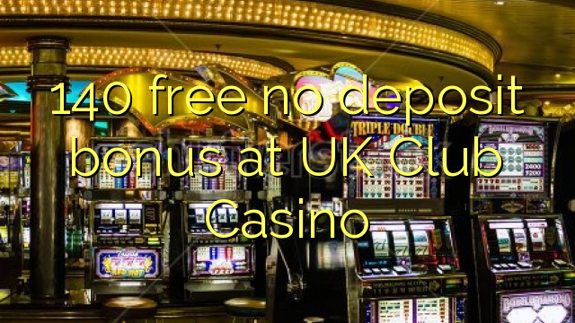 Free Casino Bonus No Deposit Uk