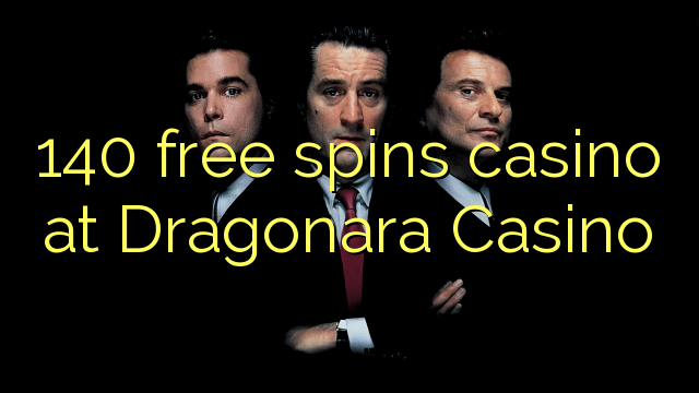140 озод spins казино дар Dragonara Казино