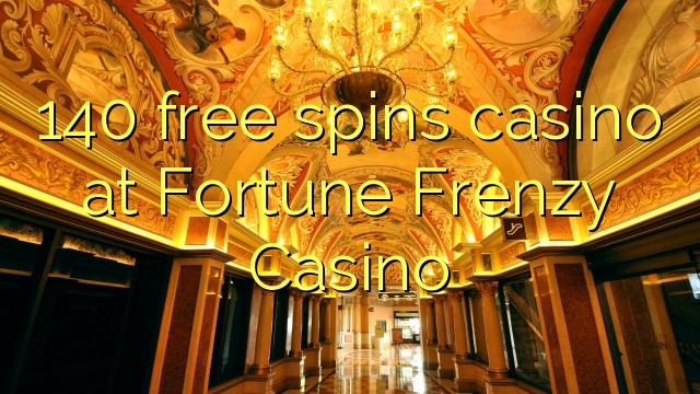 140 zdarma točí kasino v kasinu Fortune Frenzy