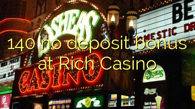 no deposit bonus for rich casino
