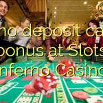 140 no deposit casino bonus at Slots Inferno Casino