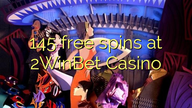 145WinBet Casino-da 2 pulsuz spins