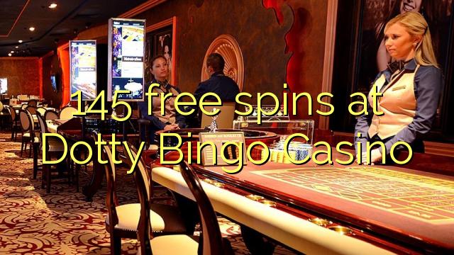 Dotty Bingo Casino-da 145 pulsuz spins