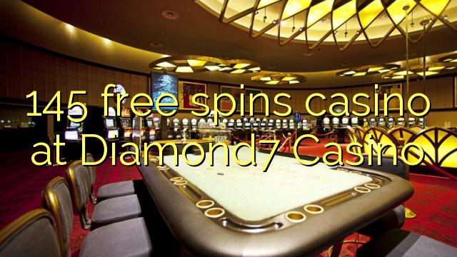 145 озод spins казино дар Diamond7 Казино