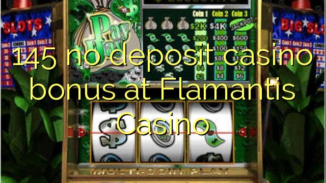 145 Flamantis Casino heç bir depozit casino bonus