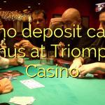 145 no deposit casino bonus at Triomphe Casino