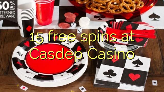 15 spins senza à Casdep Casino