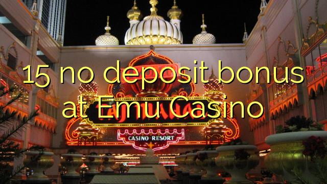 15 нест бонус амонатии дар Emu Казино