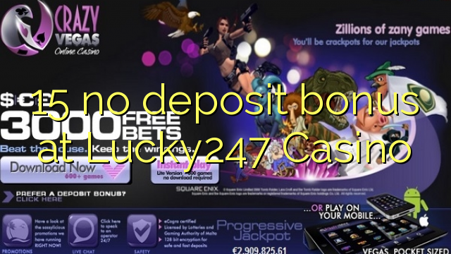 lucky247 mobile casino no deposit bonus