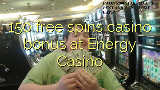 150 gratis spins casino bonus bij Energy Casino