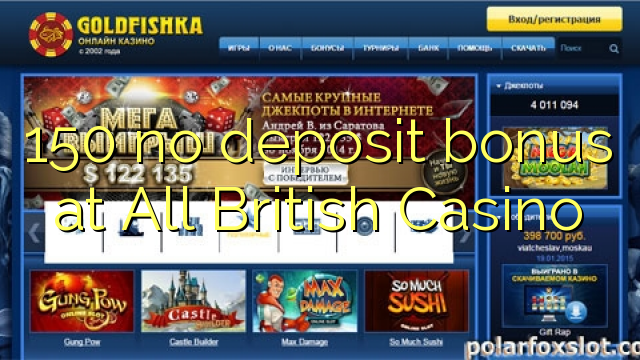 150 δεν μπόνους κατάθεσης σε όλες τις βρετανικές Καζίνο