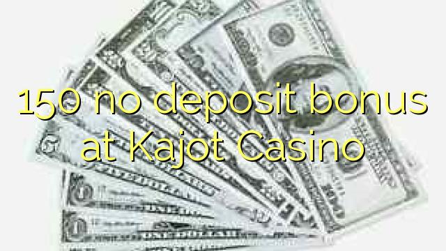 150 ingen innskuddsbonus på Kajot Casino