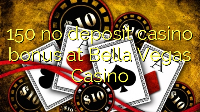 no deposit bonus codes for bella vegas casino