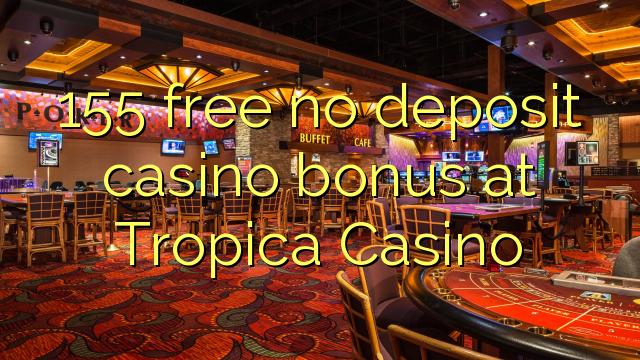 tropica casino no deposit bonus codes 2019