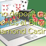 155 no deposit casino bonus at Bingo Diamond Casino