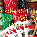 155 no deposit casino bonus at Slot Nuts Casino