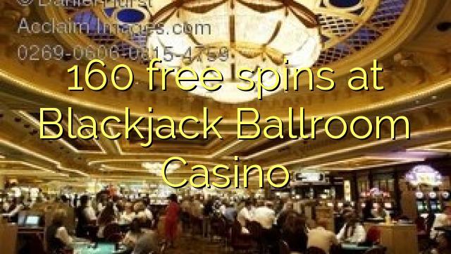 Play blackjack online at blackjack ballroom $500 free