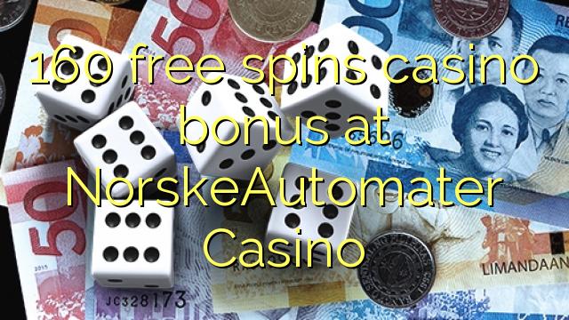 160 gratuit rotiri casino bonus la NorskeAutomater Casino