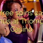 160 free spins casino bonus at Triomphe Casino