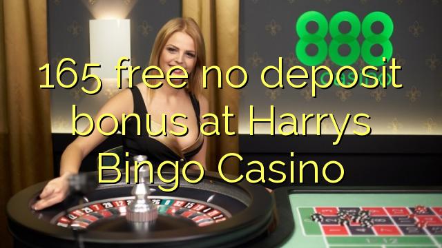 165 tasuta ei deposiidi boonus kell Harrys Bingo Casino