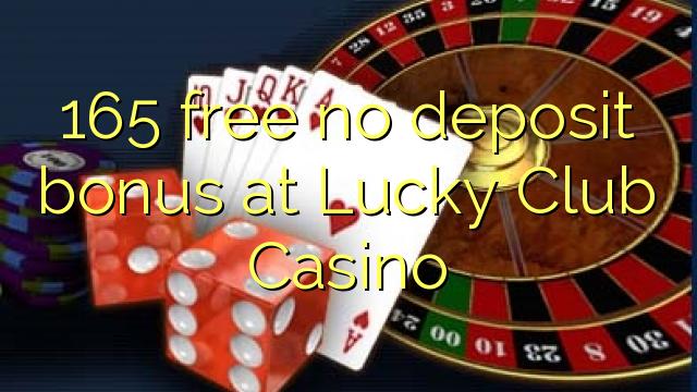 Lucky Club Casino-da 165 pulsuz depozit bonusu yoxdur