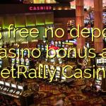 165 free no deposit casino bonus at BetRally Casino