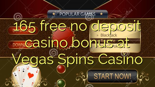 165 वेगास Spins कैसीनो में कोई जमा कैसीनो बोनस मुक्त